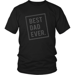 Best Dad Ever - District Unisex Shirt