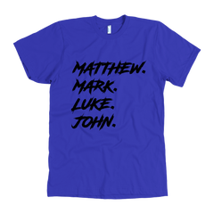 Matthew Mark Luke John