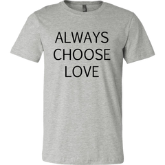 Always Choose Love