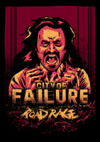 "Road Rage: The City of Failure - 11""x17"" Poster"