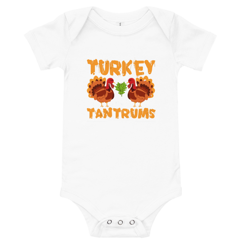 "Thanksgiving ""Turkey n Tantrums"" Baby Onesie"