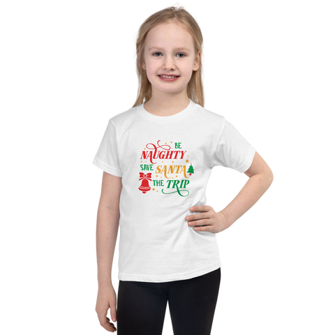 "Christmas T-Shirt ""Be Naughty & save Santa the Trip"""