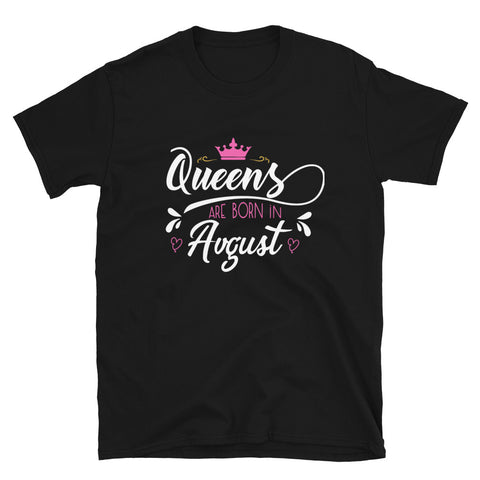 "Dancina Women's Birthday T-Shirt ""Queens are born in August"""