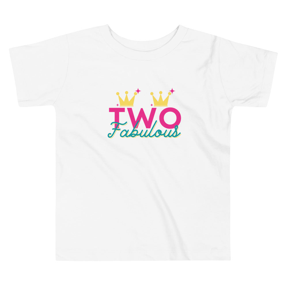 "Dancina 2nd Birthday Toddler T-Shirt ""TWO Fabulous"""