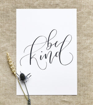 hand lettered white and black be kind art print 2