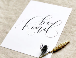 hand lettered white and black be kind art print