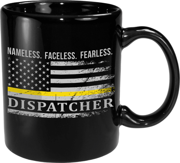 Nameless. Faceless. Fearless - Dispatcher (MUG)