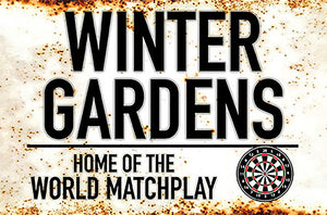 Metal Darts Sign - Winter Gardens - World Match Play - Man Cave - Darts Room