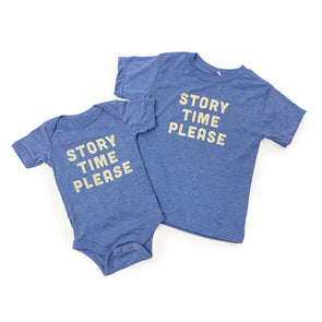 Story Time Please Onesie or Tee