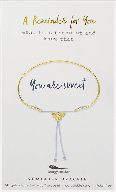 You are Sweet Reminder Bracelet Gold