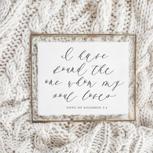 I Have Found The One Whom My Soul Loves Verse Print