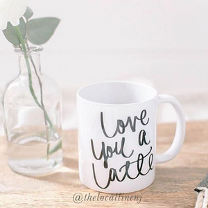 Love You A Latte Mug