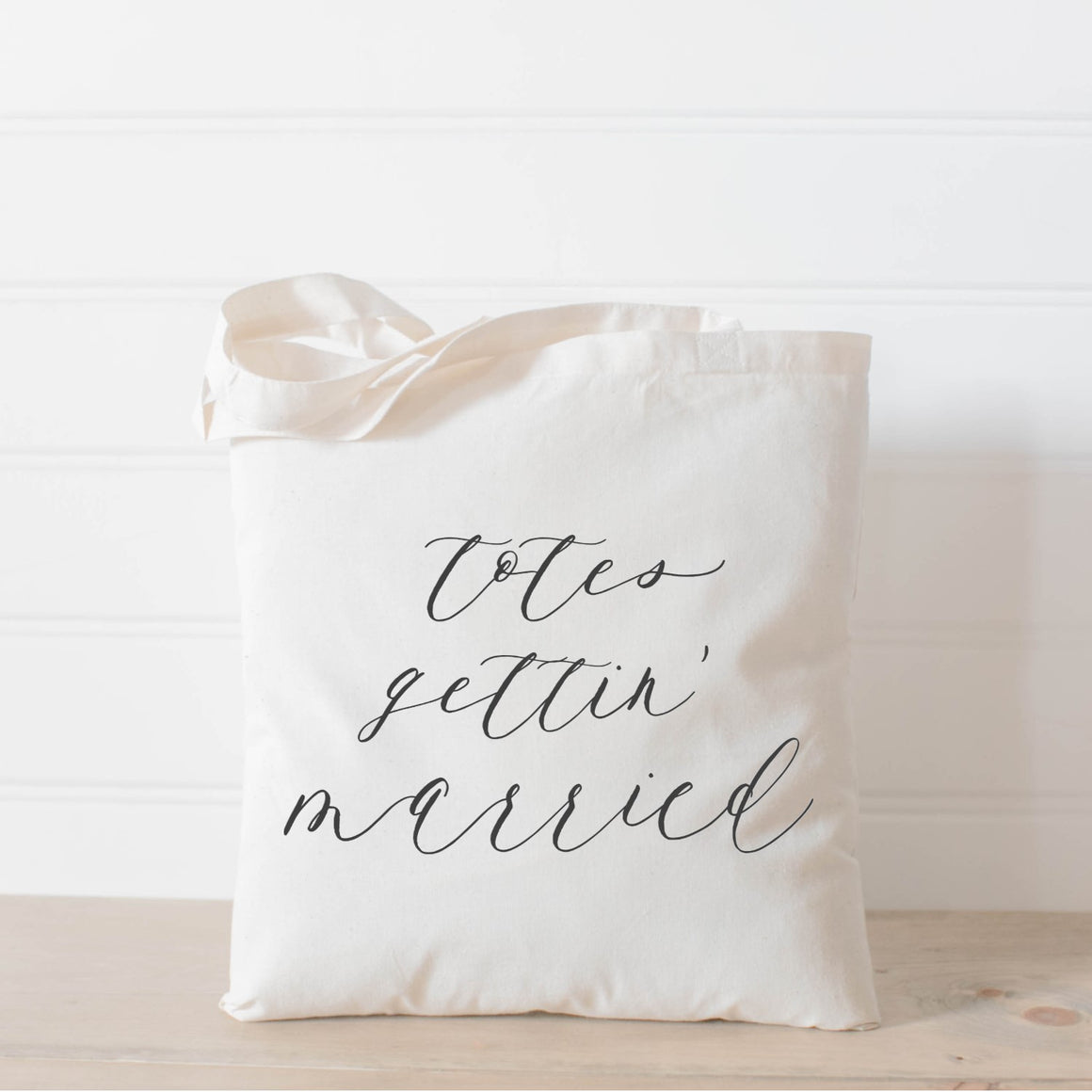 Totes Gettin' Married Tote Bag