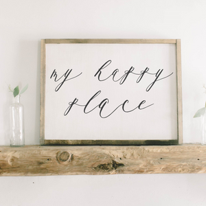 My Happy Place Rectangle Framed Wood Sign