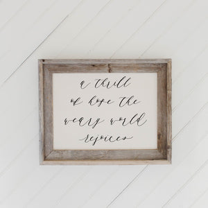 A Thrill Of Hope Barn Wood Framed Print