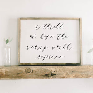 A Thrill Of Hope Framed Wood Sign