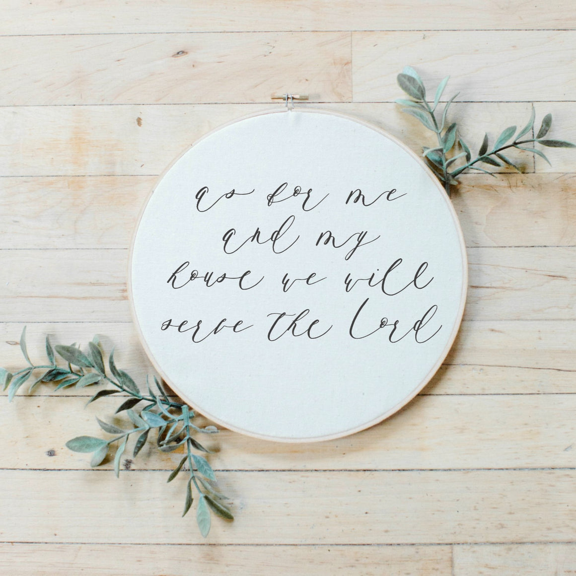 As For Me And My House Faux Embroidery Hoop