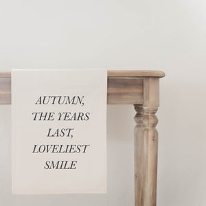 Autumn, the Years Last and Loveliest Smile Runner
