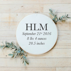 Personalized Monogram Birth Stat Faux Embroidery Hoop