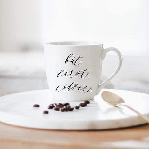 Handmade but first, coffee print