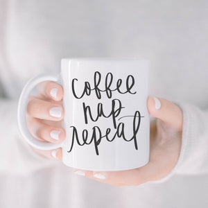 Coffee, Nap, Repeat Mug