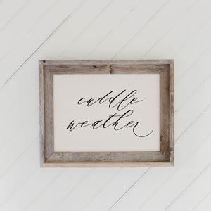 Cuddle Weather Script Barn Wood Framed Print