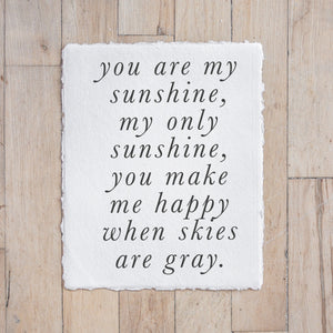 You Are My Sunshine Type Print