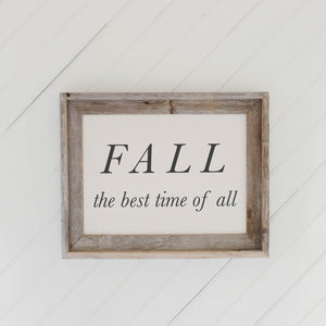 Fall the Best Time of All Barn Wood Framed Print