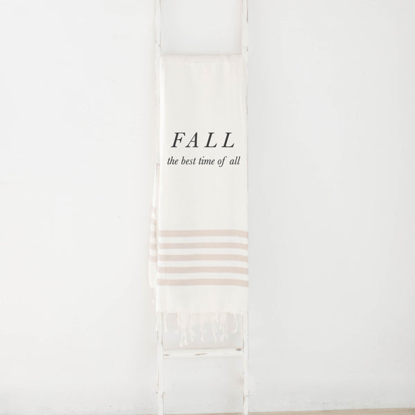 Fall The Best Time Of All Tea Towel