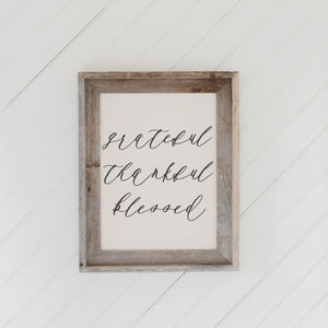 Grateful, Thankful, Blessed Barn Wood Framed Print