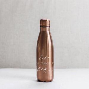 Live Without Fear Metal Water Bottle