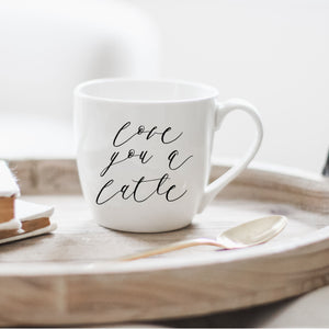 Love You a Latte Ceramic Coffee Mug
