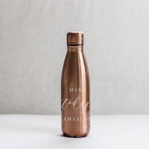 Make Today Amazing Metal Water Bottle