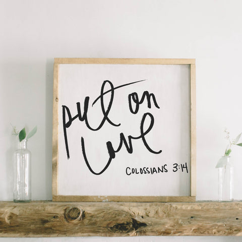 Put on Love Square Framed Wood Sign