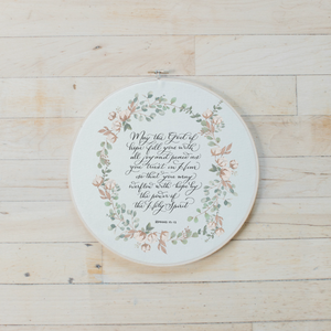 Romans 15 Faux Embroidery Hoop