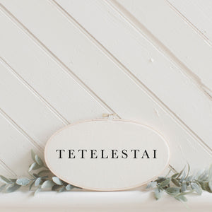 Tetelestai Type Faux Embroidery Hoop