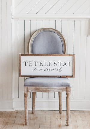 Tetelestai Type with Calligraphy Wood Sign