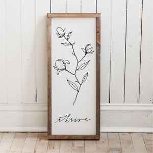 Thrive Wildflower Wood Sign