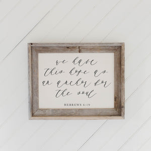 Anchor For My Soul Verse Barn Wood Framed Print