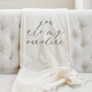 You Are My Sunshine Calligraphy Throw Blanket