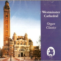 CD - Westminster Cathedral Organ Classics