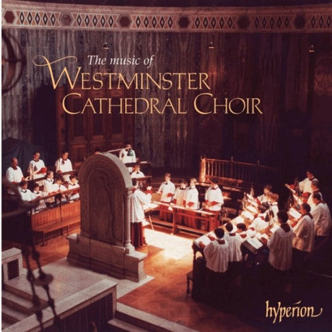 CD - Westminster  Cathedral Choir