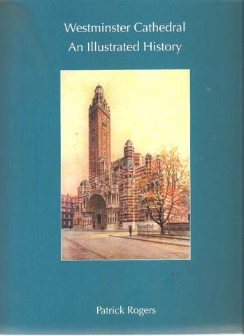 Book - Westminster Cathedral - An Illustrated History