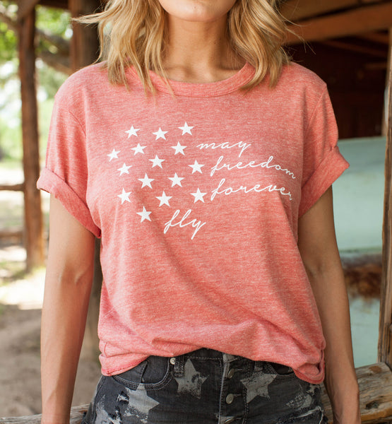 May Freedom Forever Fly Tee