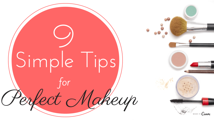 9 Simple Steps to Perfect Make Up