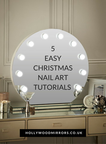 Visit our blog for 5 easy Christmas nail art tutorials to try at home Number 3 is so easy to do Hollywood Mirror Makeup Mirror with Lights Dressing Table Mirror with Lights Vanity Mirror with Lights Illuminated Makeup Mirror Holllywood Mirror UK Light Up