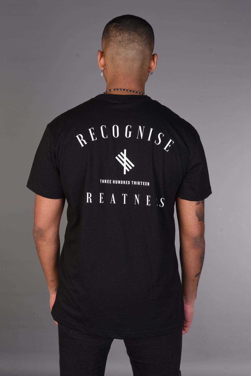 313 Recognise Greatness T-Shirt - Black