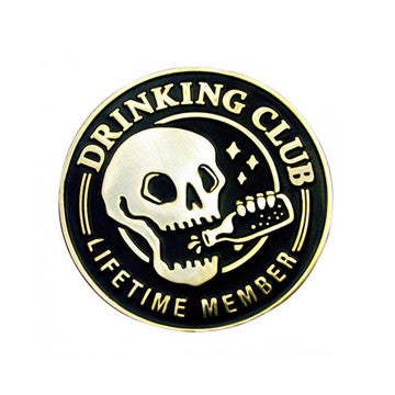 broke and stoked - Drinking Club Pin