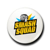 SMASH SQUAD 1'' BUTTON