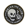 Drinking Club / Sleepless Member Patch